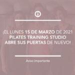¡Pilates Training Studio reabre el 15 de marzo!